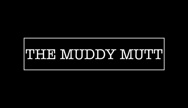 The Muddy Mutt